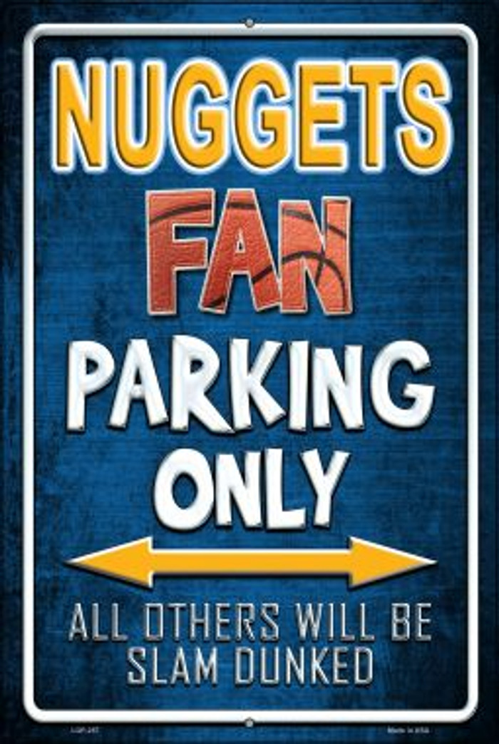 Nuggets Wholesale Metal Novelty Large Parking Sign LGP-257
