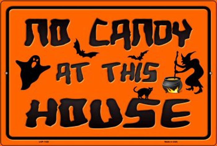 No Candy At This House Wholesale Metal Novelty Large Parking Sign LGP-1428