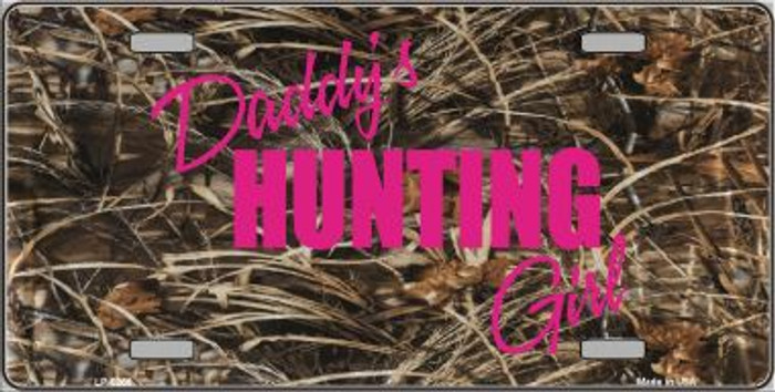 Daddys Hunting Girl Wholesale Metal Novelty License Plate LP-5266