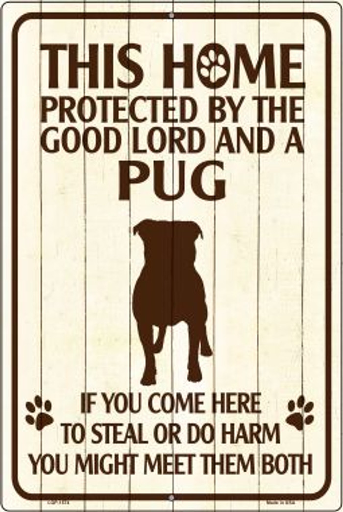 Pug Protected Metal Novelty Large Parking Sign Wholesale LGP-1574