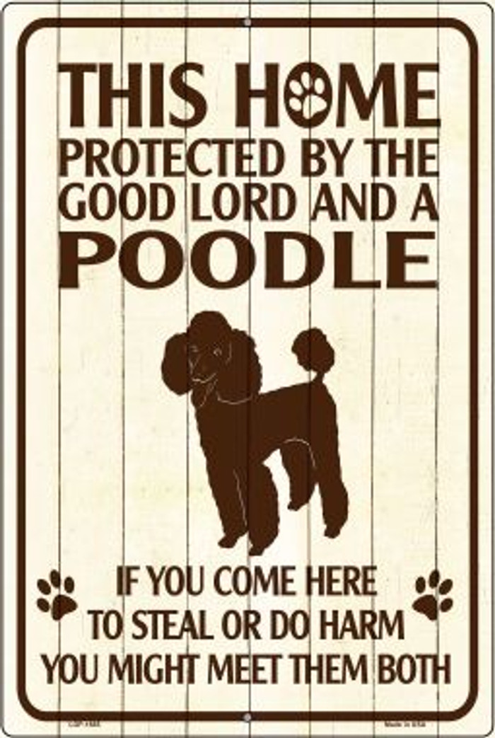 This Home Protected By A Poodle Large Parking Sign Metal Novelty Wholesale LGP-1685
