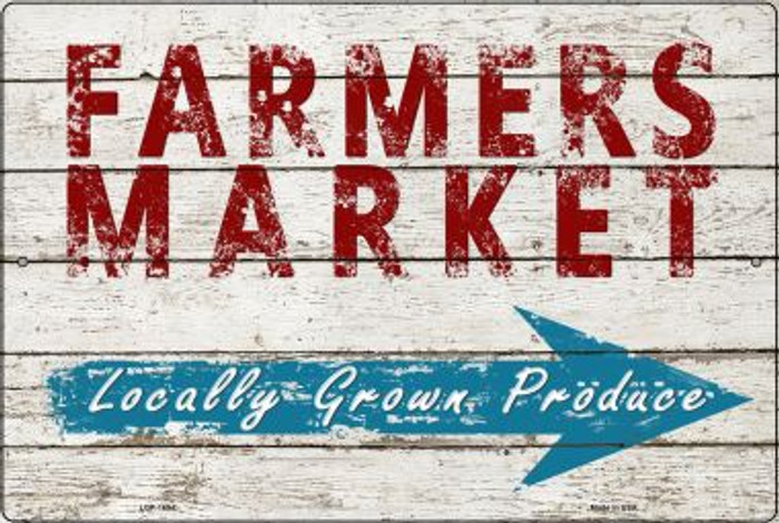 Farmers Market Locally Grown Produce Large Parking Sign Wholesale Metal Novelty LGP-1694