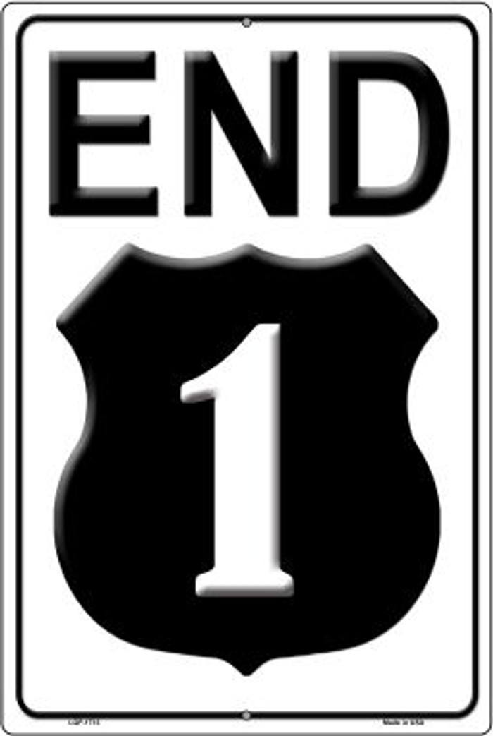End Highway 1 Novelty Wholesale Large Parking Sign LGP-1713