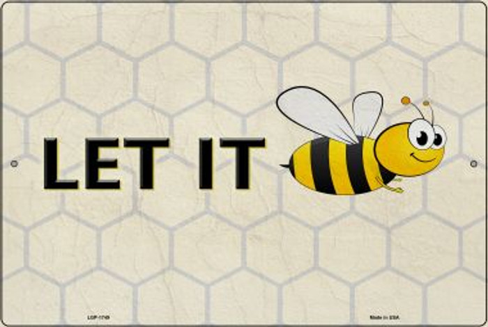 Let It Bee Wholesale Metal Novelty Large Parking Sign LGP-1749