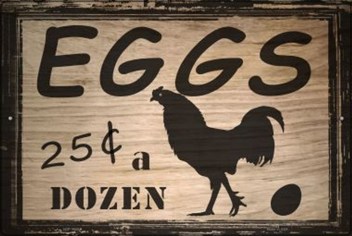 Eggs 25 Cents A Dozen Wholesale Metal Novelty Large Parking Sign LGP-1745