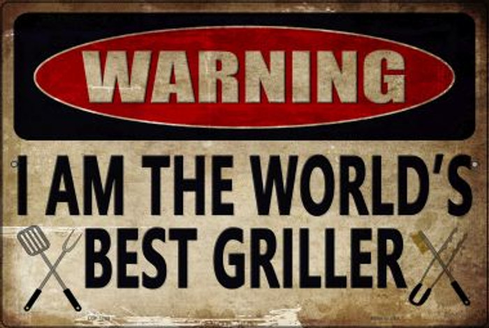 The World's Best Griller Wholesale Novelty Large Parking Sign LGP-1790