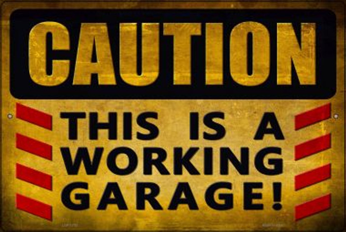 Caution Working Garage Wholesale Novelty Large Parking Sign LGP-1792