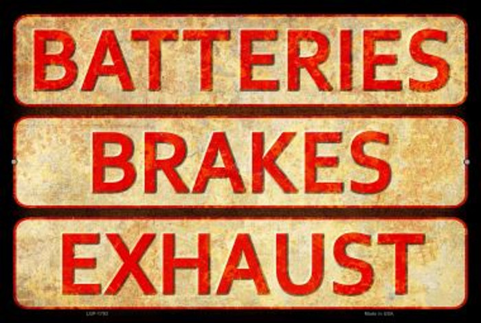 Batteries, Brakes, and Exhaust Wholesale Novelty Large Parking Sign LGP-1793