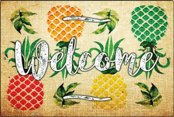 Welcome Pineapples Wholesale Novelty Large Parking Sign LGP-2366
