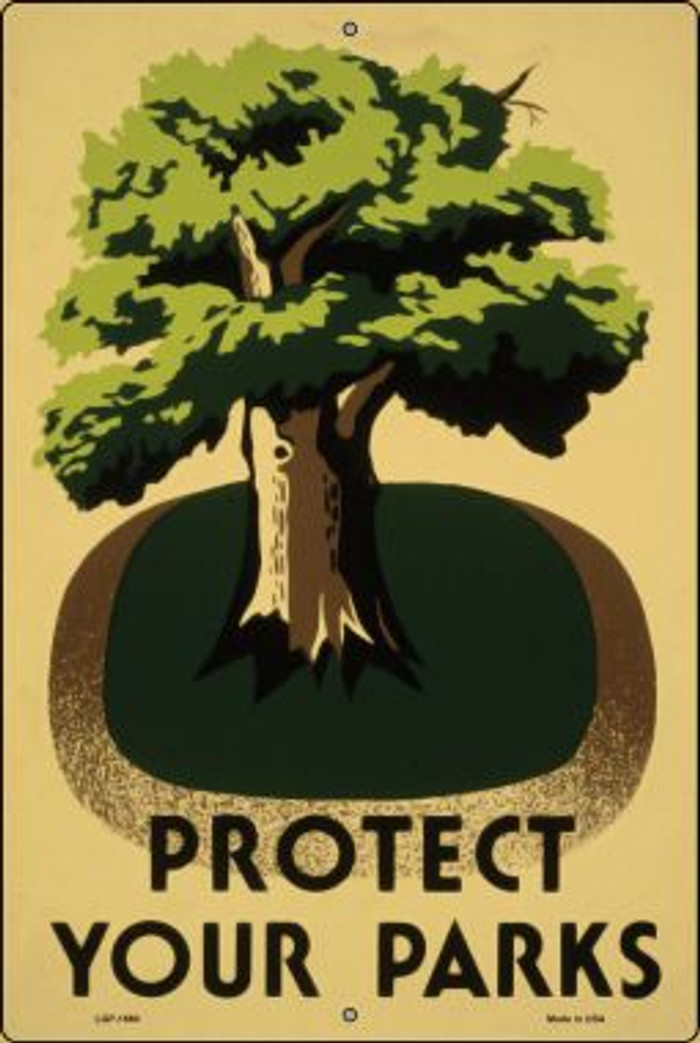 Protect Your Parks Vintage Poster Wholesale Large Parking Sign LGP-1860
