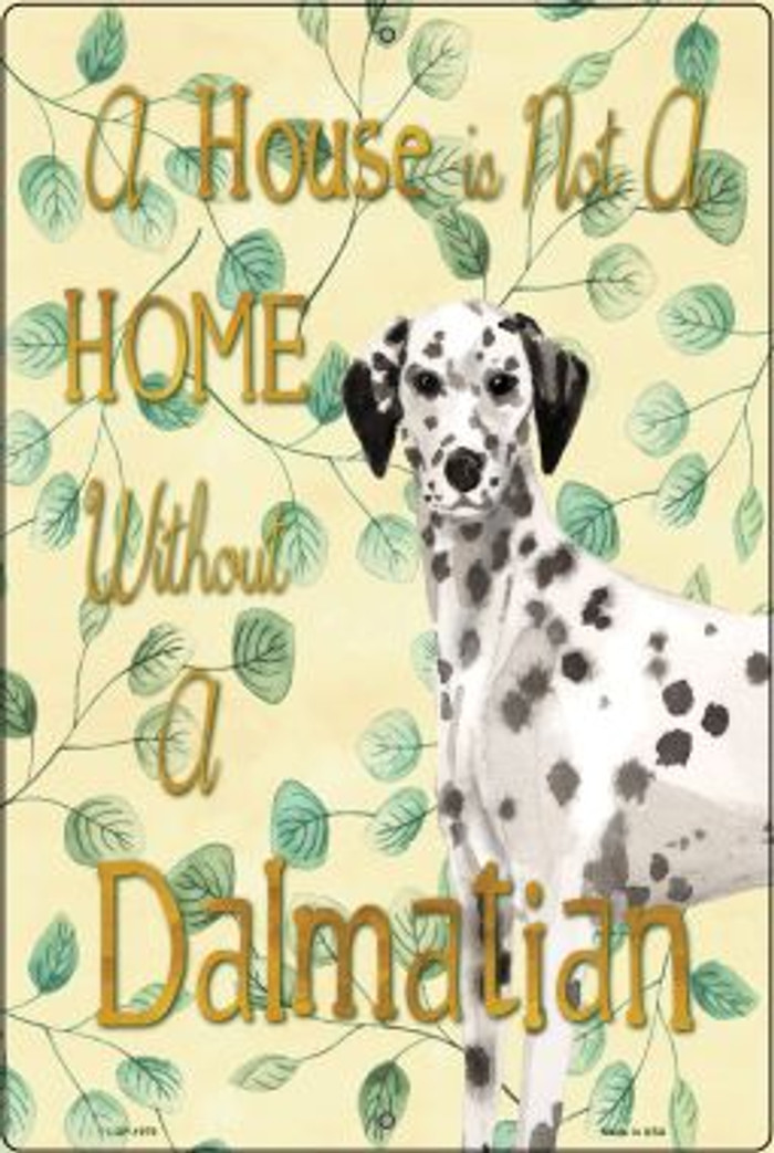 Not A Home Without A Dalmatian Wholesale Novelty Large Parking Sign LGP-1979