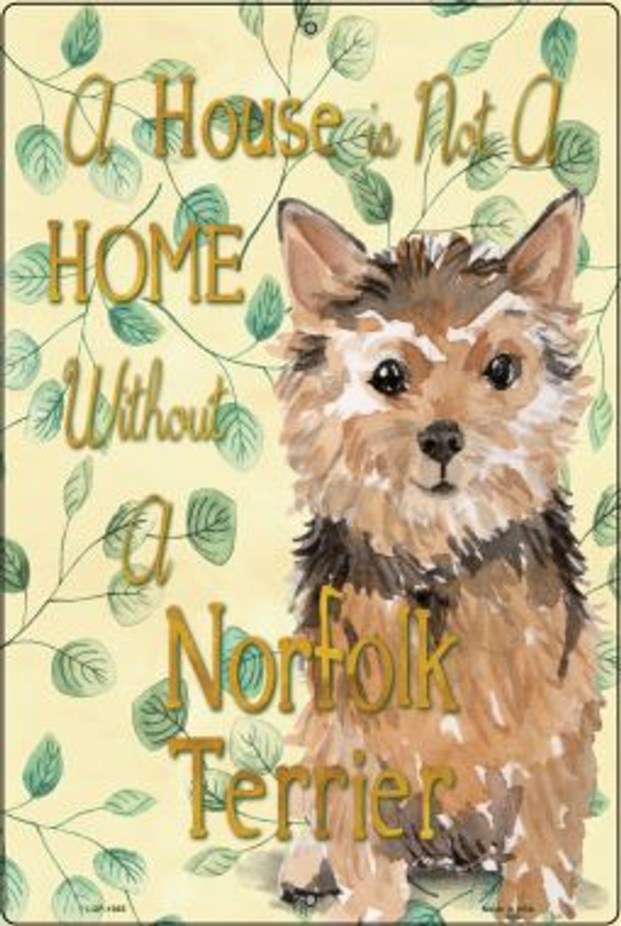 Not A Home Without A Norfolk Terrier Wholesale Novelty Large Parking Sign LGP-1985