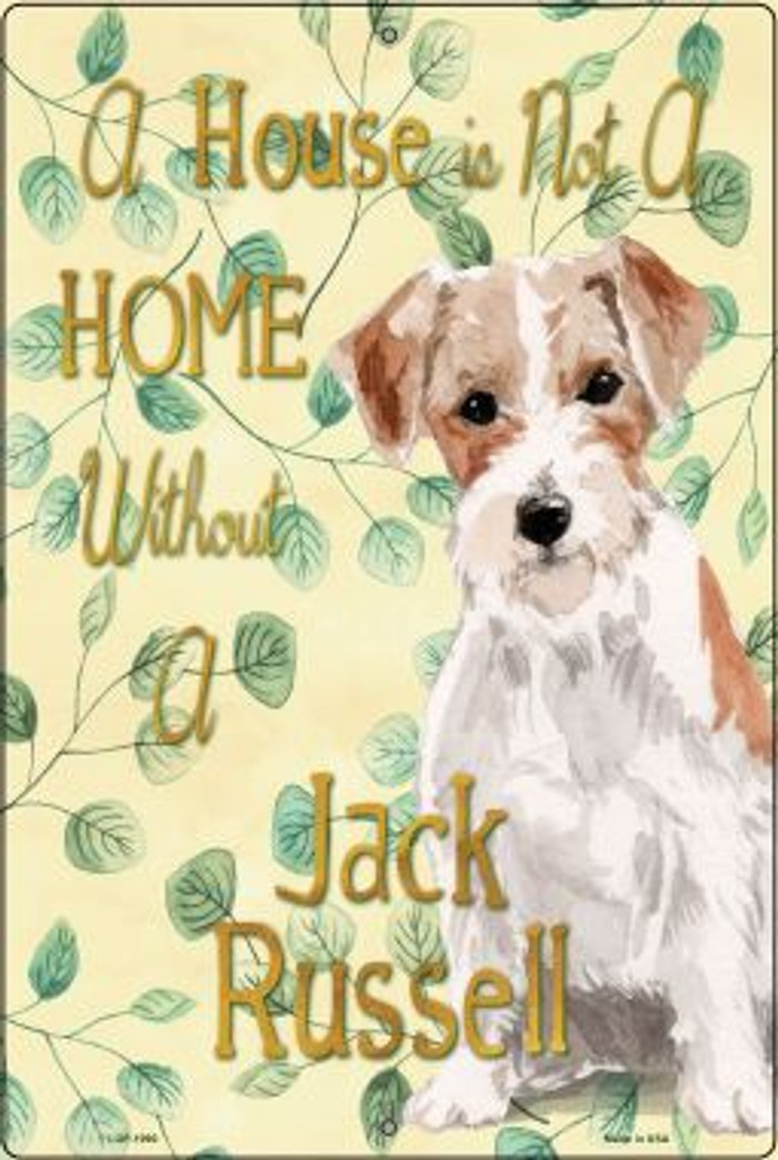 Not A Home Without A Jack Russell Wholesale Novelty Large Parking Sign LGP-1990