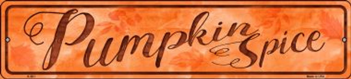 Pumpkin Spice Wholesale Novelty Metal Small Street Signs K-901
