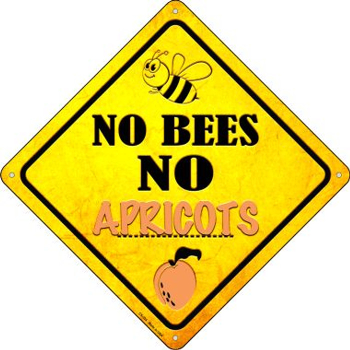 No Bees No Apricots Wholesale Novelty Crossing Sign CX-324