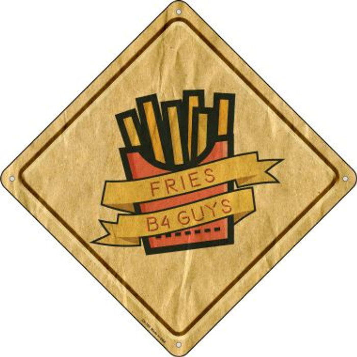 Fries Before Guys Wholesale Novelty Crossing Sign CX-359
