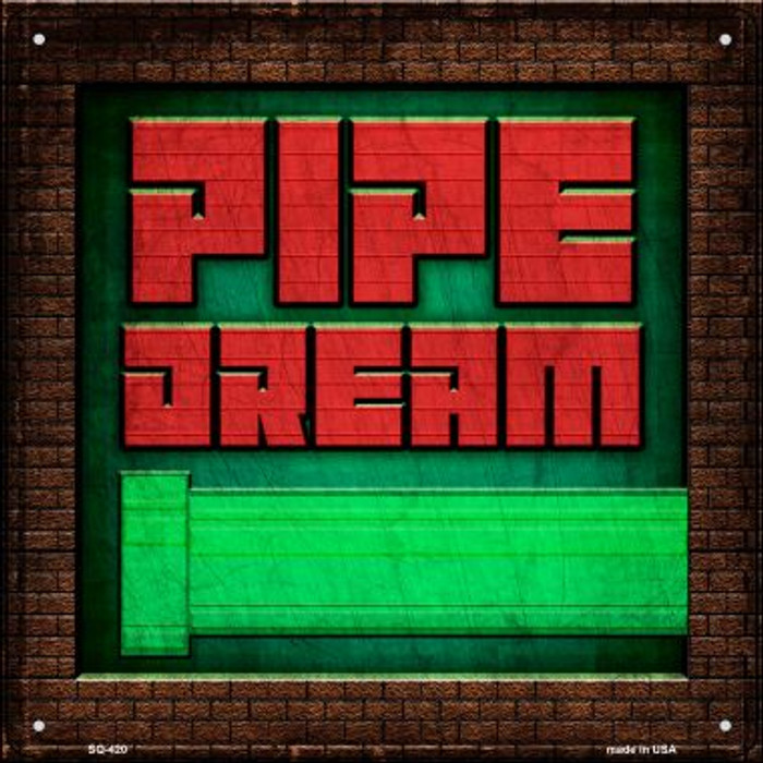 Pipe Dream Wholesale Novelty Square Sign SQ-420