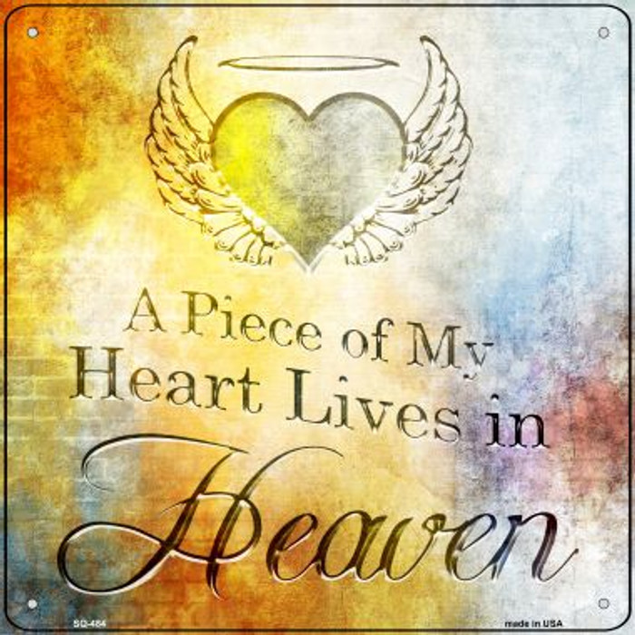 Piece of My Heart Wholesale Novelty Square Sign SQ-484