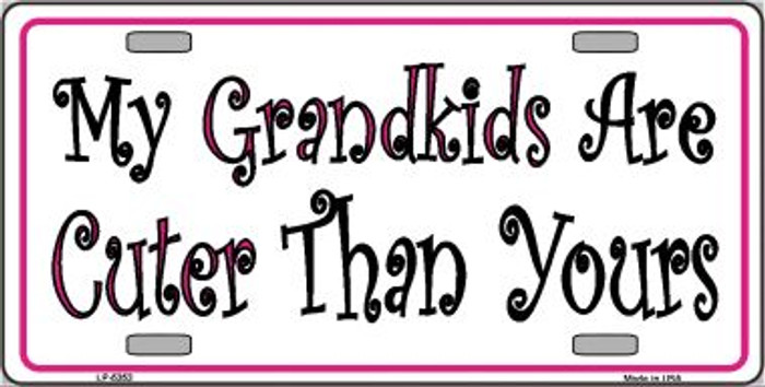 My Grandkids Are Cuter Wholesale Metal Novelty License Plate LP-5353