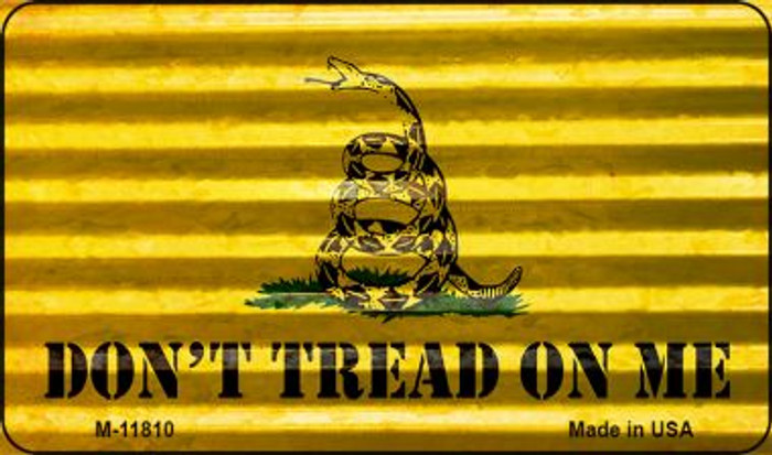 Dont Tread On Me Corrugated Wholesale Novelty Metal Magnet M-11810