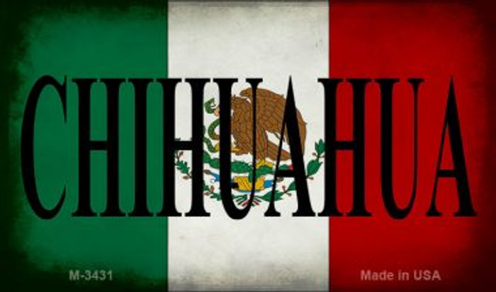 Chihuahua Mexico Flag Wholesale Novelty Metal Magnet M-3431
