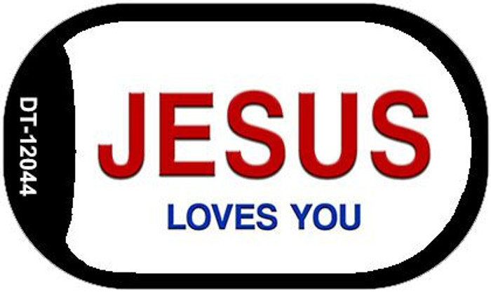 Jesus Loves You Wholesale Novelty Metal Dog Tag Necklace DT-12044