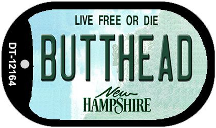 Butthead New Hampshire Wholesale Novelty Metal Dog Tag Necklace DT-12164