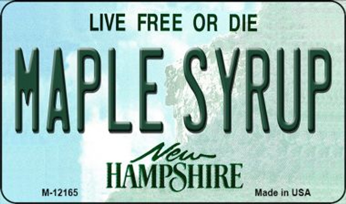 Maple Syrup New Hampshire Wholesale Novelty Metal Magnet M-12165