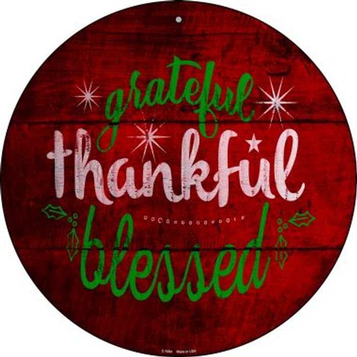Grateful and Blessed Wholesale Novelty Metal Circular Sign C-1004