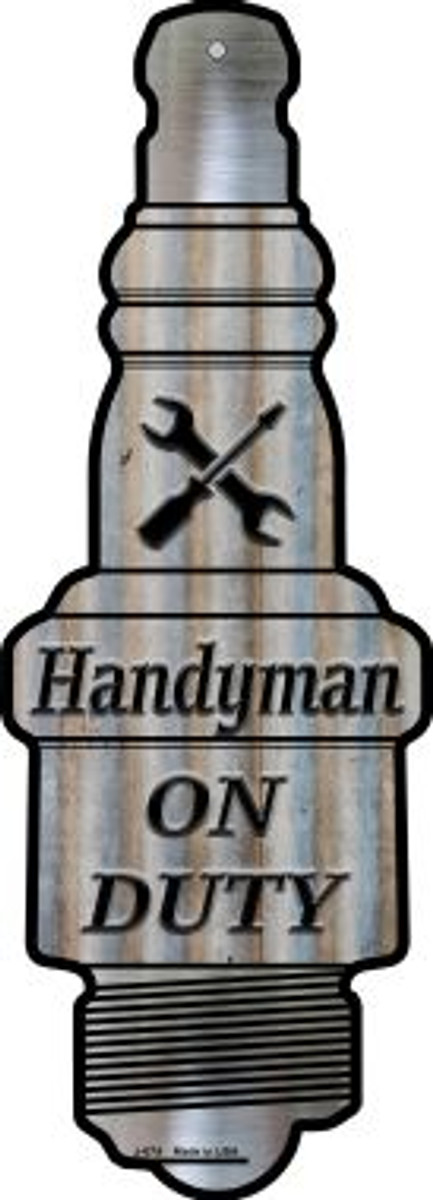 Handyman On Duty Wholesale Novelty Metal Spark Plug Sign J-074