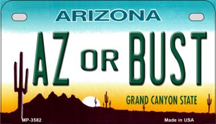 AZ or Bust Arizona Wholesale Novelty Metal Motorcycle Plate MP-3582