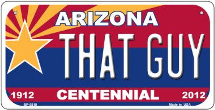 That Guy Arizona Centennial Wholesale Novelty Metal Bicycle Plate BP-6819