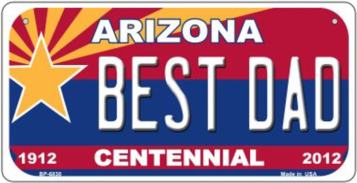 Best Dad Arizona Centennial Wholesale Novelty Metal Bicycle Plate BP-6830