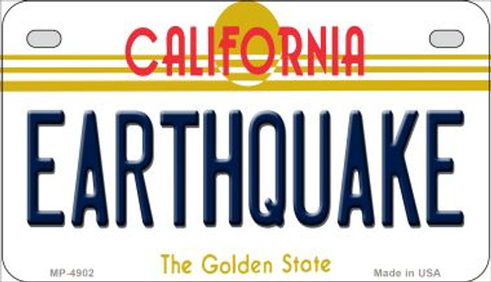 Earthquake California Wholesale Novelty Metal Motorcycle Plate MP-4902