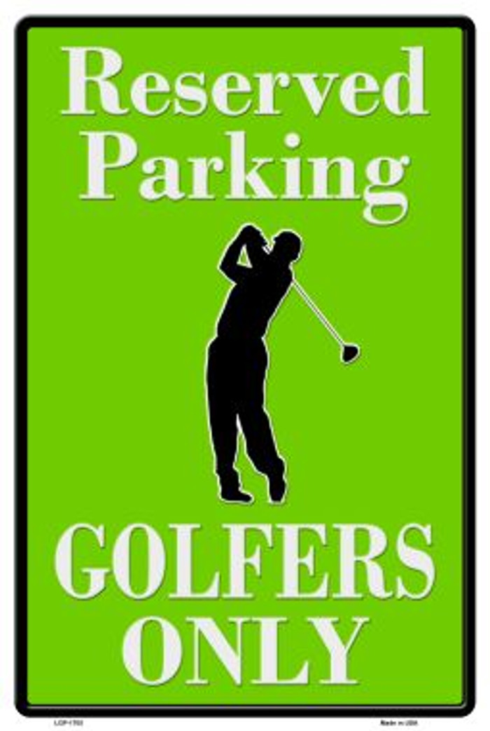 Golfers Only Wholesale Novelty Metal Parking Sign