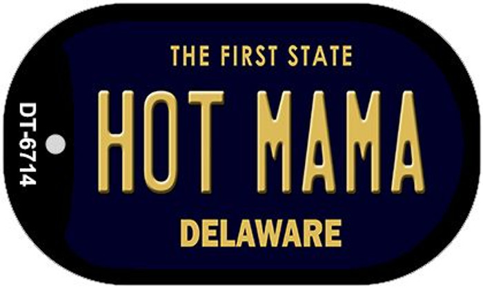 Hot Mama Delaware Wholesale Novelty Metal Dog Tag Necklace DT-6714