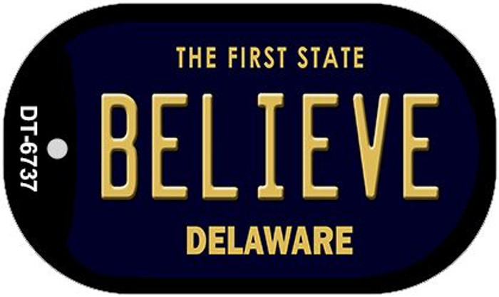 Believe Delaware Wholesale Novelty Metal Dog Tag Necklace DT-6737