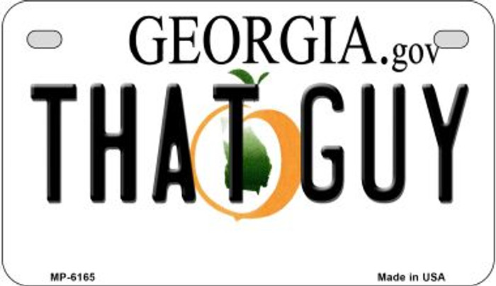That Guy Georgia Wholesale Novelty Metal Motorcycle Plate MP-6165
