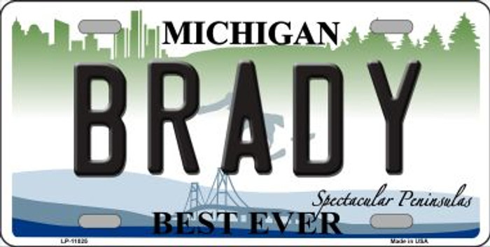 Brady Michigan Background Wholesale Metal Novelty License Plate LP-11025