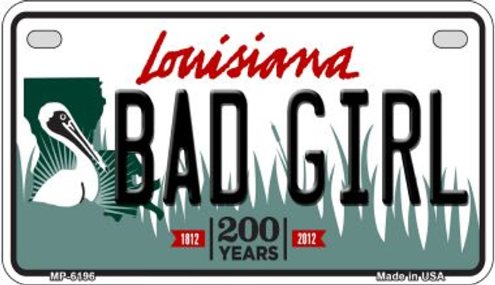 Bad Girl Louisiana Wholesale Novelty Metal Motorcycle Plate MP-6196