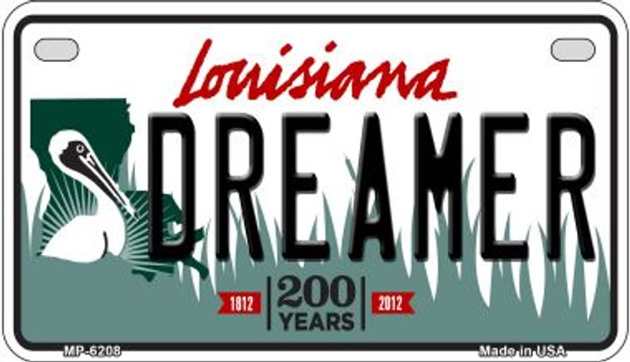 Dreamer Louisiana Wholesale Novelty Metal Motorcycle Plate MP-6208