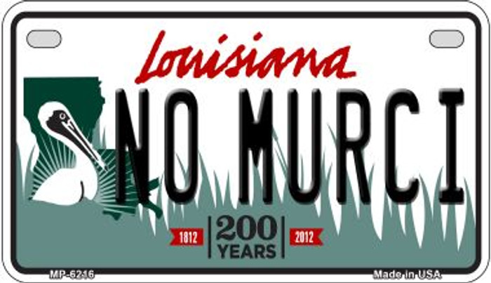 No Murci Louisiana Wholesale Novelty Metal Motorcycle Plate MP-6216
