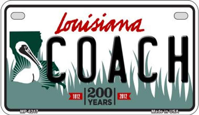 Coach Louisiana Wholesale Novelty Metal Motorcycle Plate MP-6217