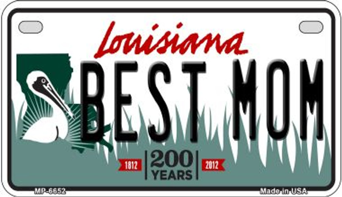 Best Mom Louisiana Wholesale Novelty Metal Motorcycle Plate MP-6652