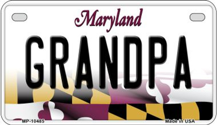Grandpa Maryland Wholesale Novelty Metal Motorcycle Plate MP-10485