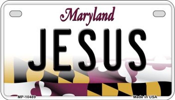 Jesus Maryland Wholesale Novelty Metal Motorcycle Plate MP-10489