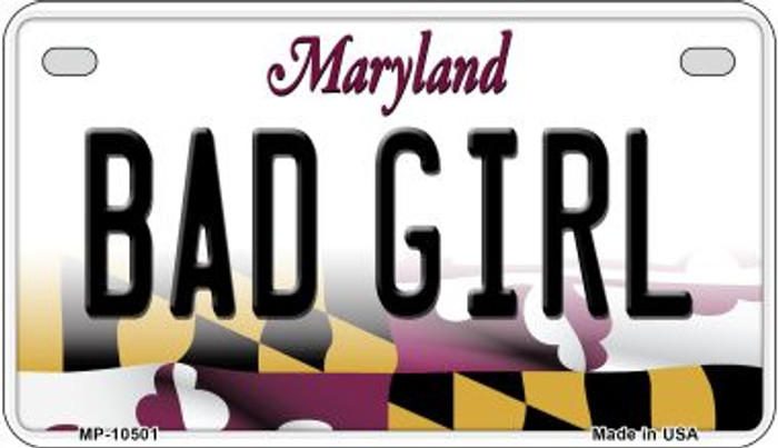 Bad Girl Maryland Wholesale Novelty Metal Motorcycle Plate MP-10501