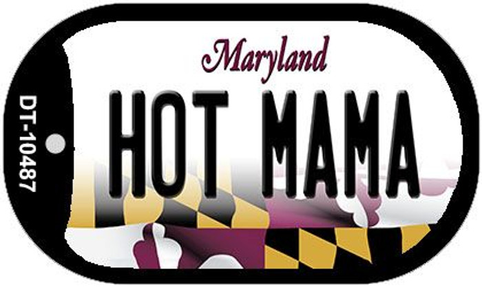 Hot Mama Maryland Wholesale Novelty Metal Dog Tag Necklace DT-10487