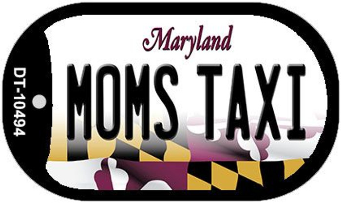 Moms Taxi Maryland Wholesale Novelty Metal Dog Tag Necklace DT-10494