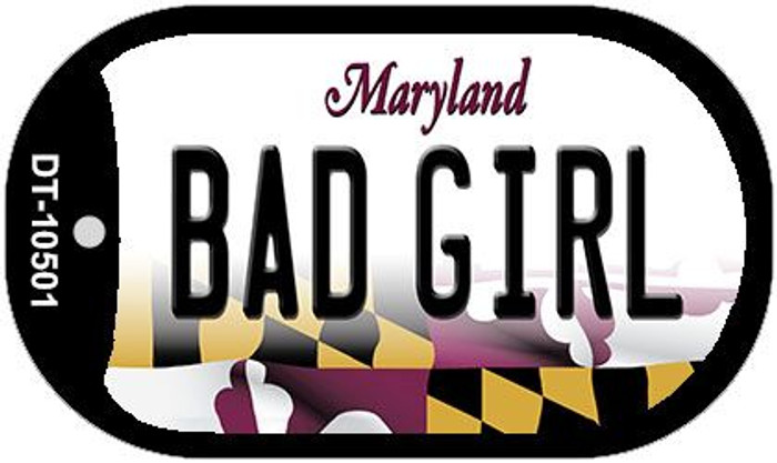 Bad Girl Maryland Wholesale Novelty Metal Dog Tag Necklace DT-10501